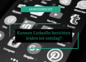 ontslag Post-LinkedIn social media Facebook twitter instagram